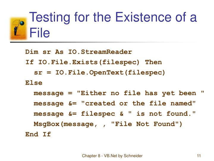 Testing for the Existence of a File