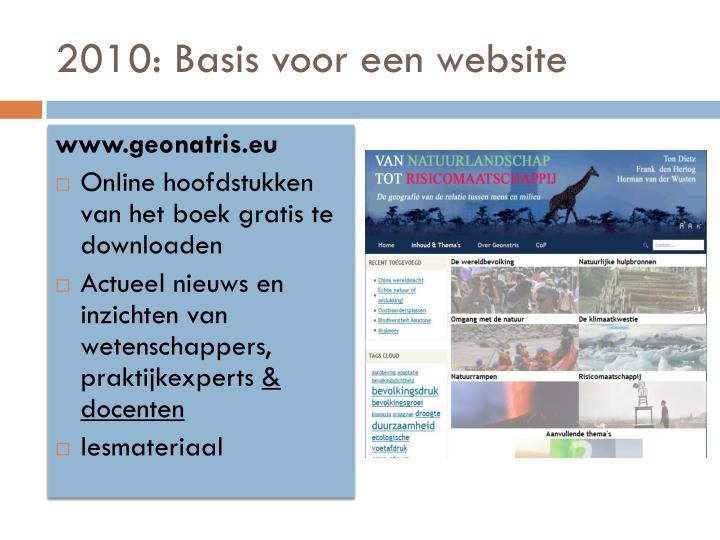 2010: Basis voor een website