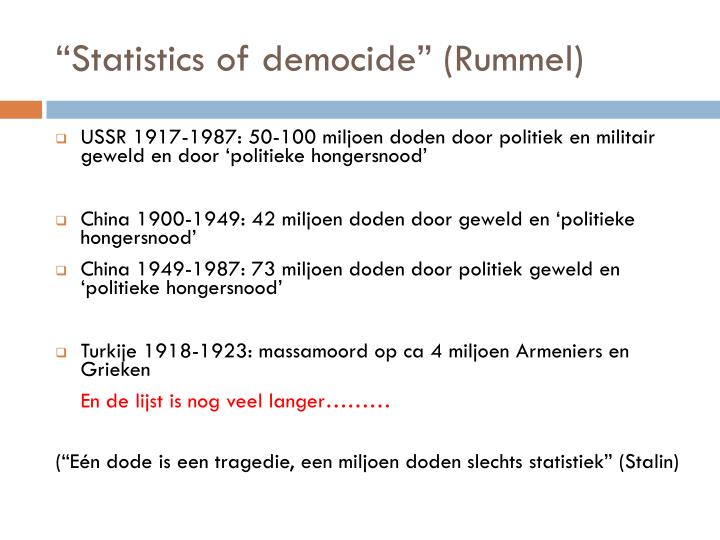"""Statistics of democide"" (Rummel)"