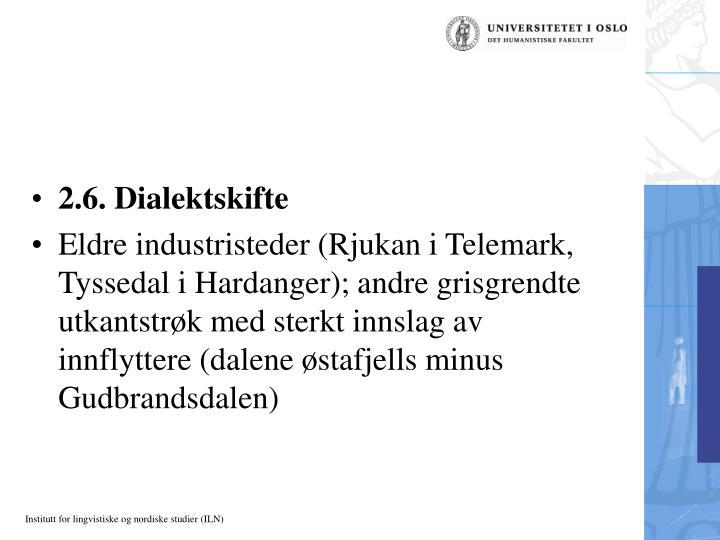 2.6. Dialektskifte