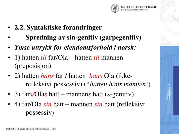 2.2. Syntaktiske forandringer