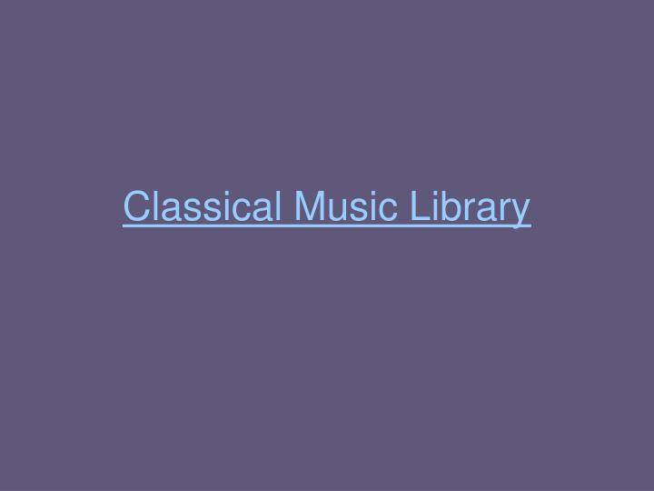 Classical Music Library