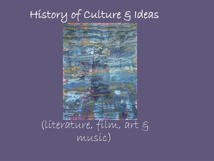 History of Culture & Ideas