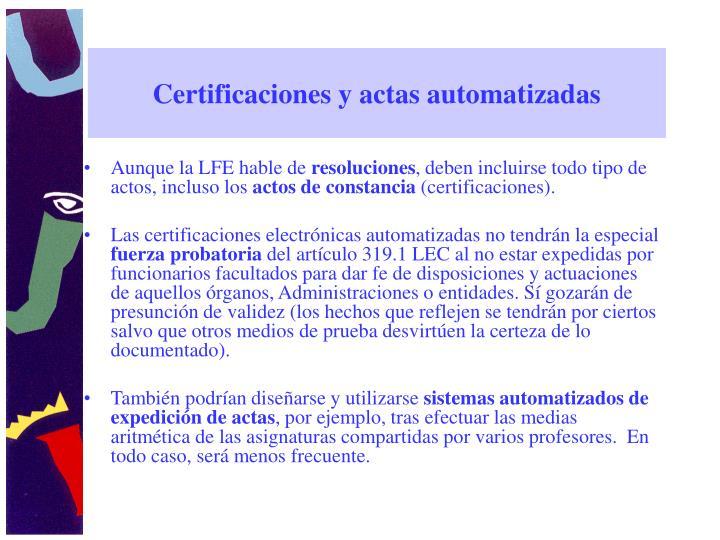 Certificaciones y actas automatizadas