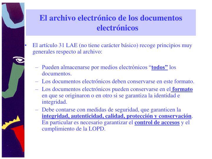El archivo electrónico de los documentos electrónicos