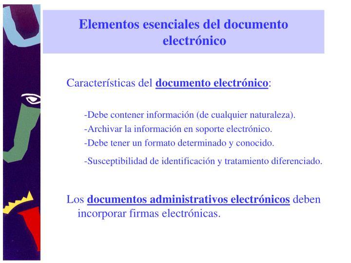 Elementos esenciales del documento electrónico