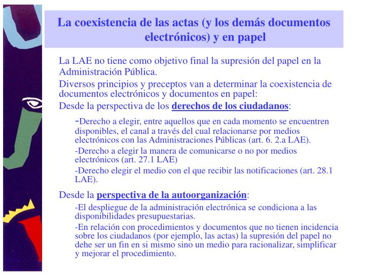 La coexistencia de las actas (y los demás documentos electrónicos) y en papel