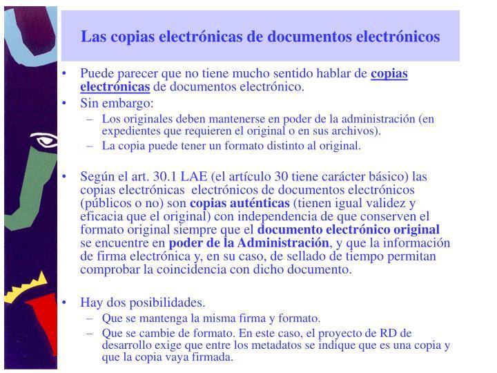 Las copias electrónicas de documentos electrónicos