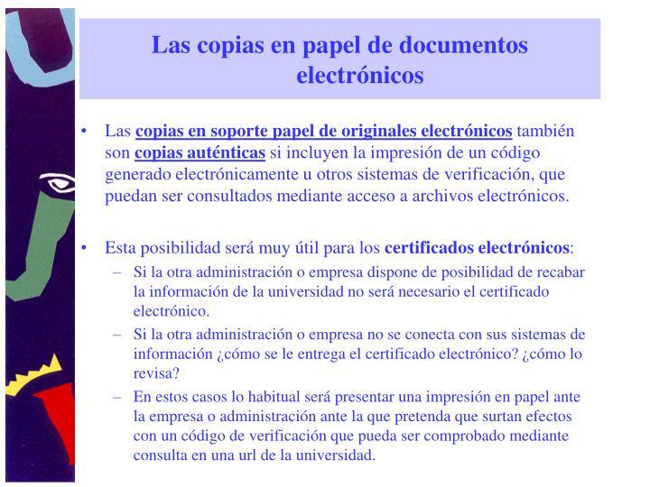 Las copias en papel de documentos electrónicos