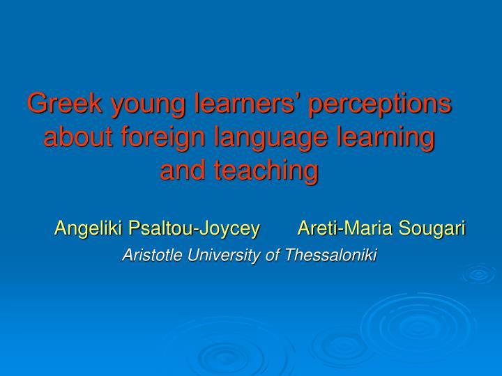 Greek young learners' perceptions