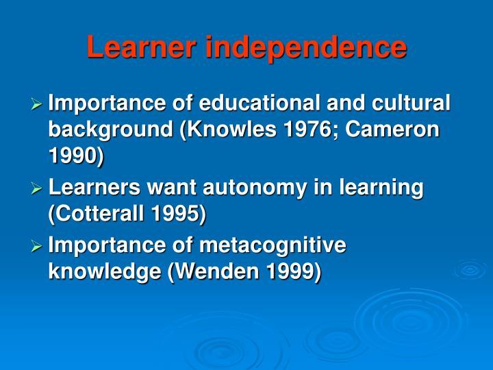 Learner independence