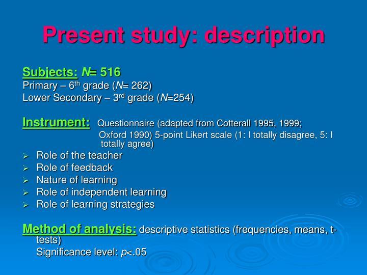 Present study: description