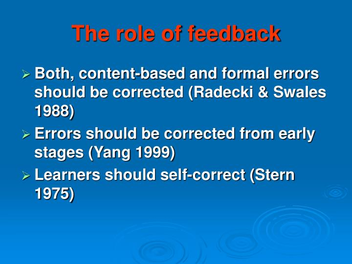 The role of feedback