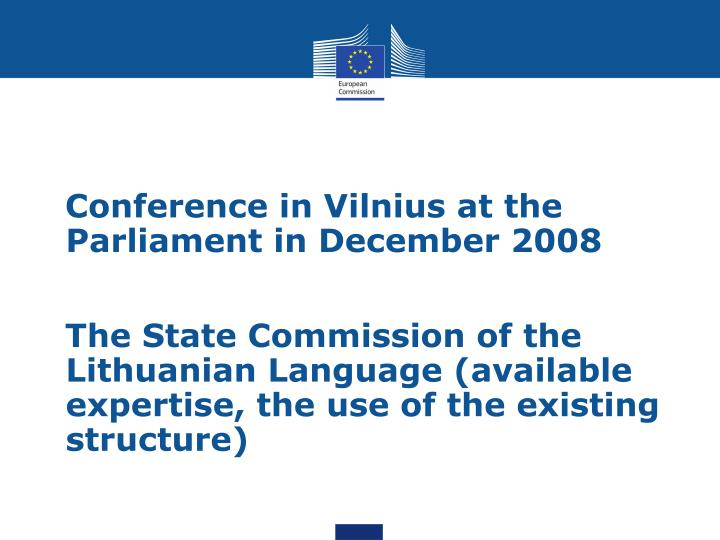 Conference in Vilnius at the Parliament in December 2008