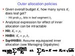 outer allocation policies