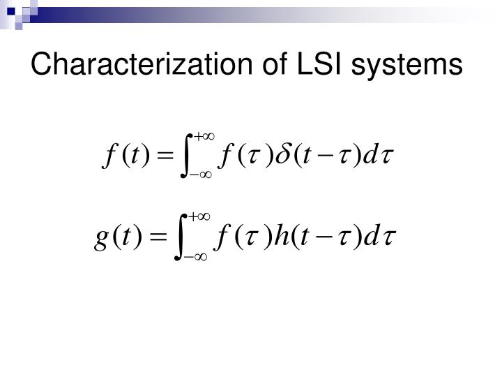 Characterization of LSI systems