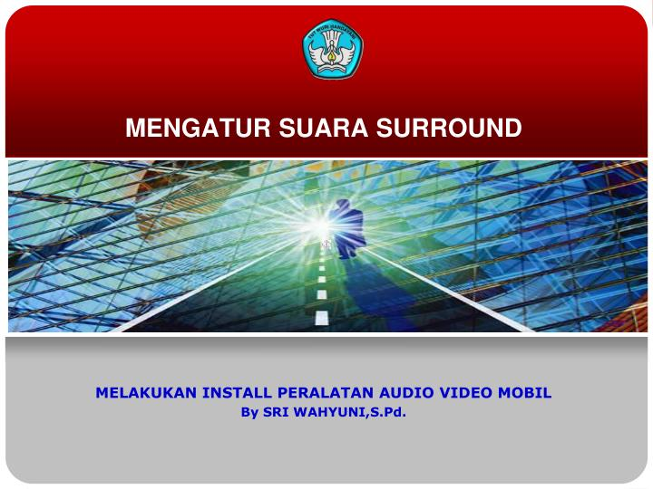 MENGATUR SUARA SURROUND