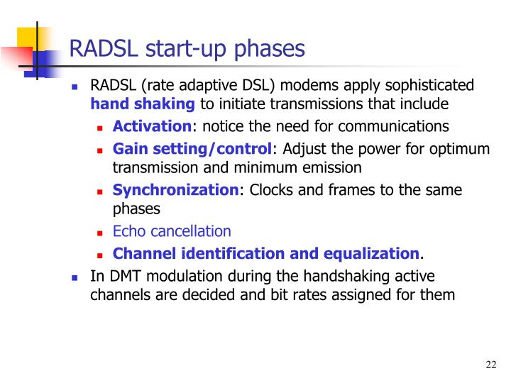 RADSL start-up phases
