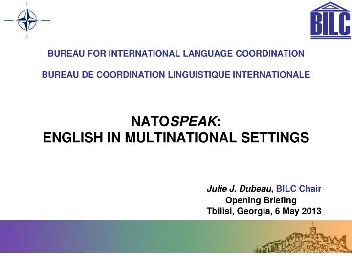 BUREAU FOR INTERNATIONAL LANGUAGE COORDINATION