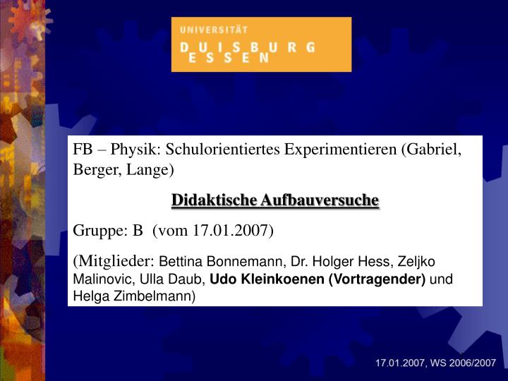 FB – Physik: Schulorientiertes Experimentieren (Gabriel, Berger, Lange)