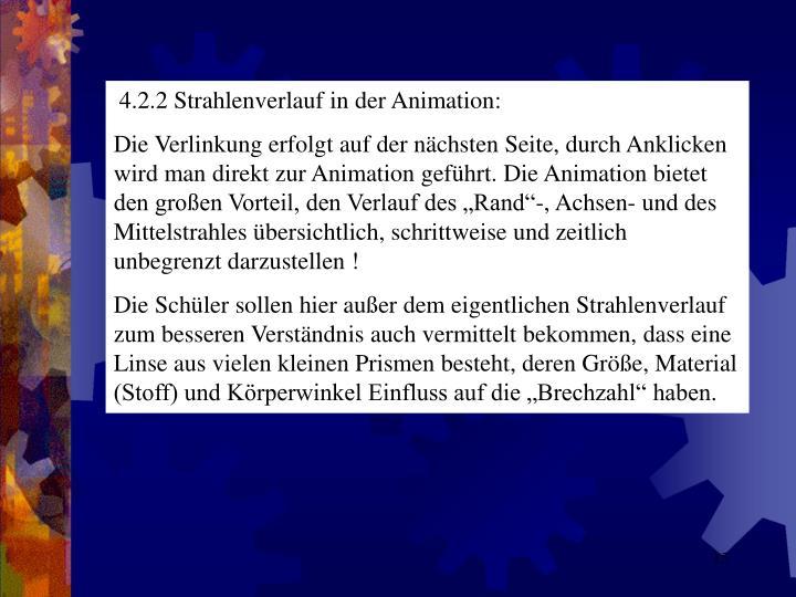 4.2.2 Strahlenverlauf in der Animation: