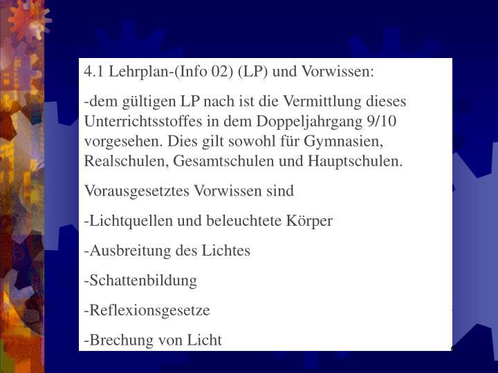 4.1 Lehrplan-(Info 02) (LP) und Vorwissen: