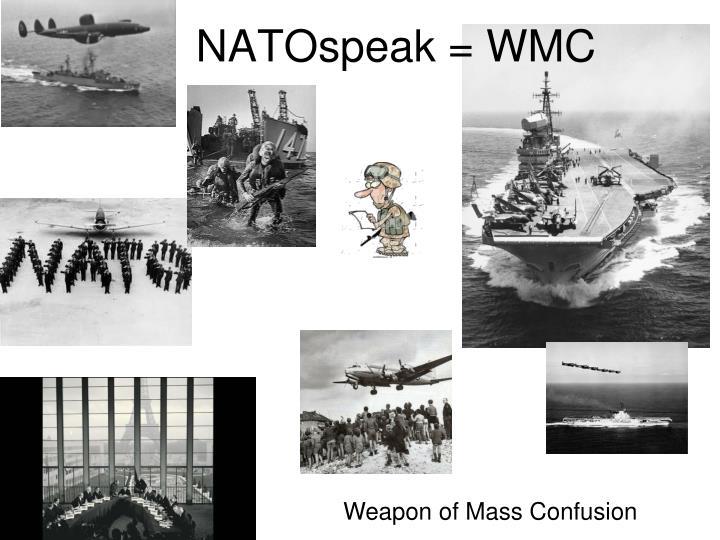 NATOspeak = WMC