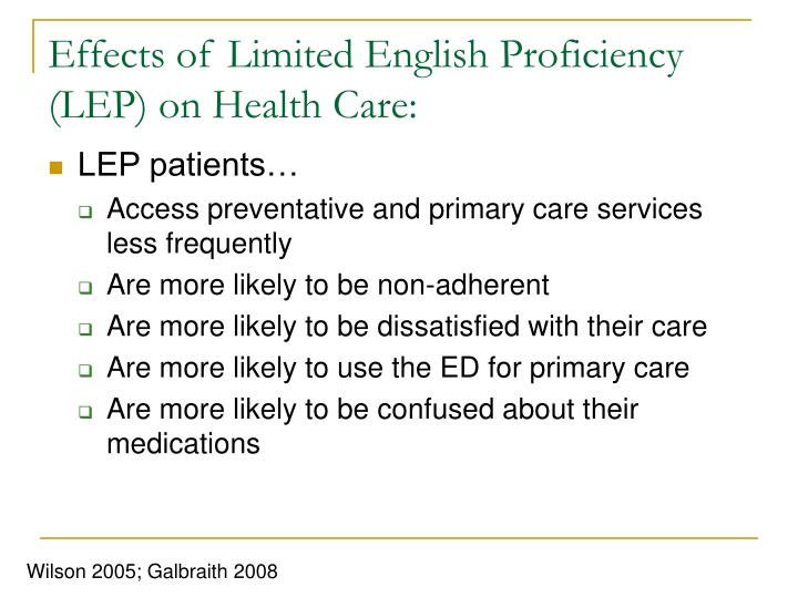 Effects of Limited English Proficiency (LEP) on Health Care: