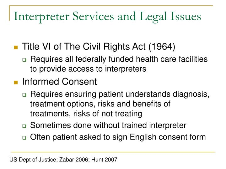 Interpreter Services and Legal Issues