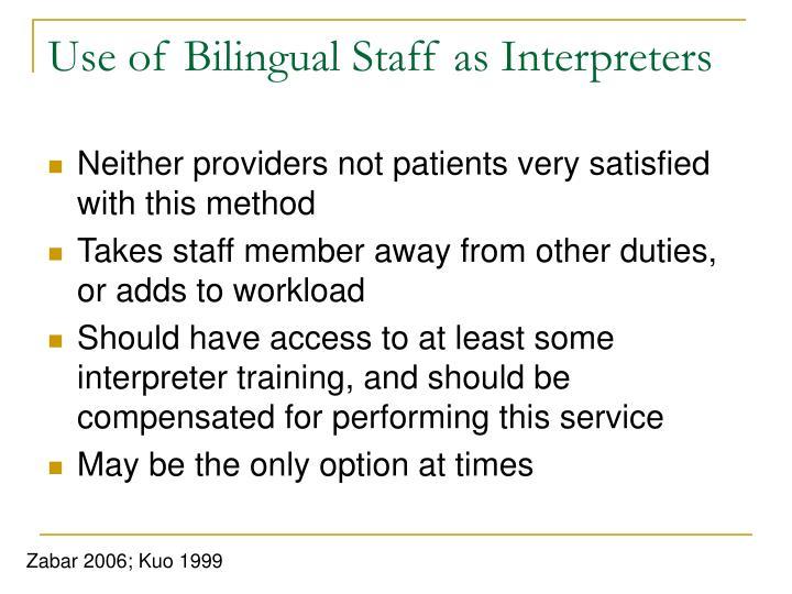 Use of Bilingual Staff as Interpreters