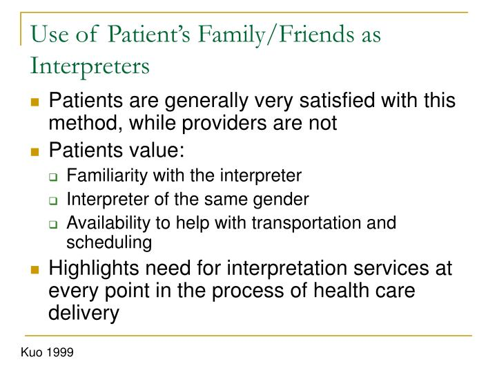 Use of Patient's Family/Friends as Interpreters