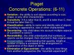 piaget concrete operations 6 11