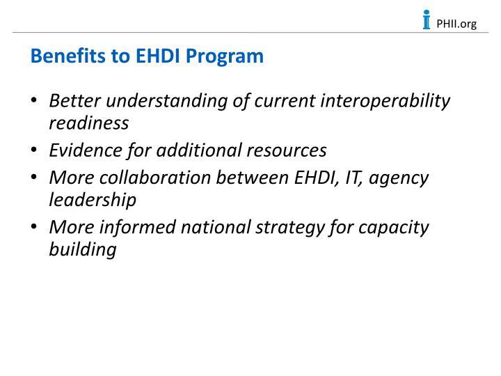 Benefits to EHDI Program
