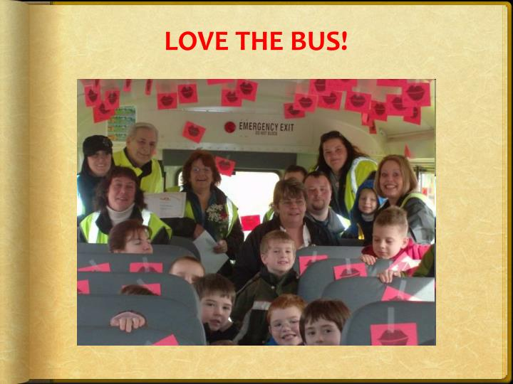 LOVE THE BUS!