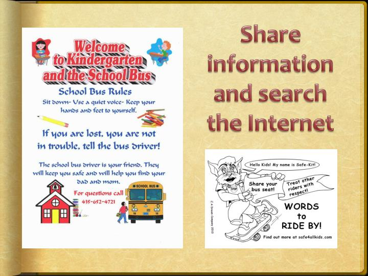 Share information and search the Internet