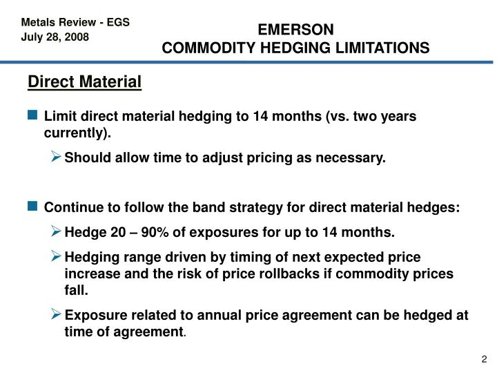 Emerson commodity hedging limitations