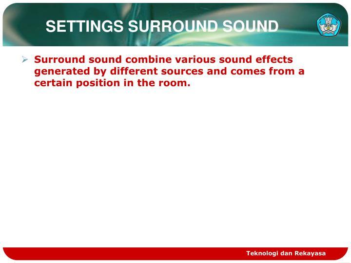 SETTINGS SURROUND SOUND