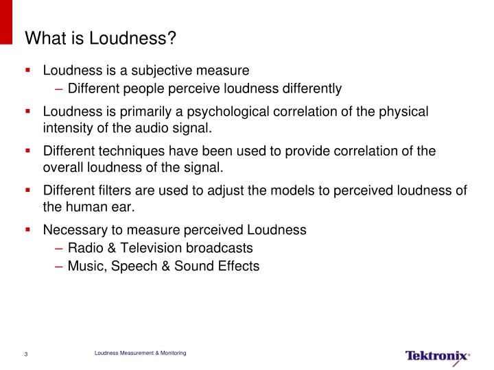 What is loudness