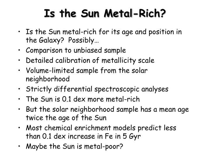 Is the Sun Metal-Rich?