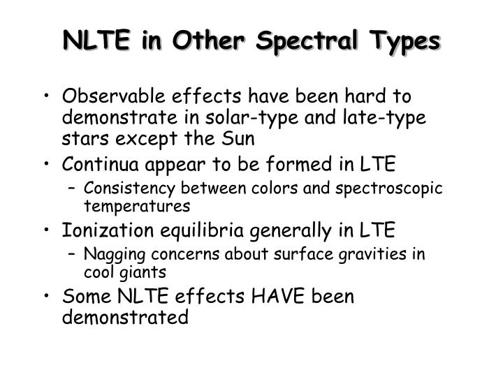 NLTE in Other Spectral Types