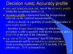 decision rules accuracy profile