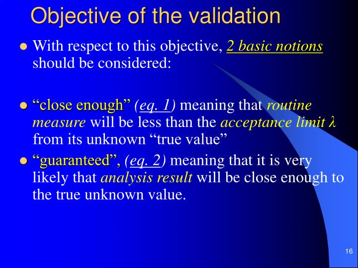 Objective of the validation