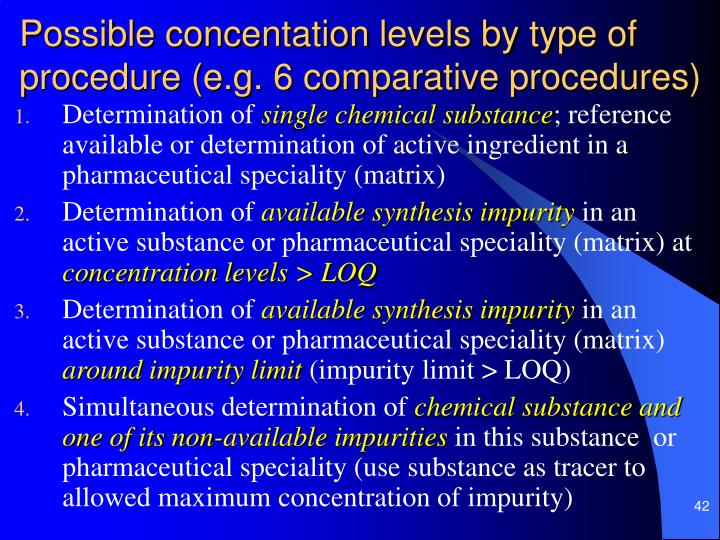 Possible concentation levels by type of procedure (e.g. 6 comparative procedures)