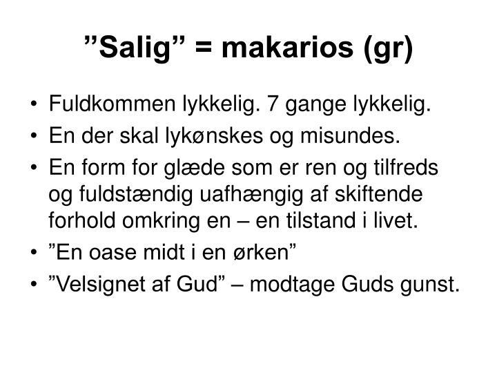 """Salig"" = makarios (gr)"