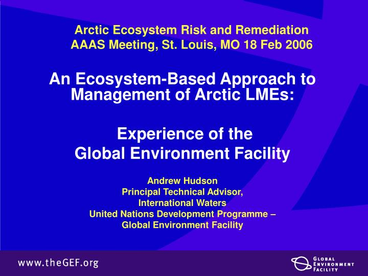 arctic ecosystem risk and remediation aaas meeting st louis mo 18 feb 2006