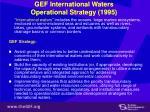 gef international waters operational strategy 1995