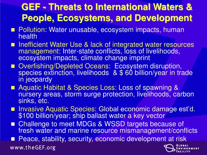 GEF - Threats to International Waters & People, Ecosystems, and Development