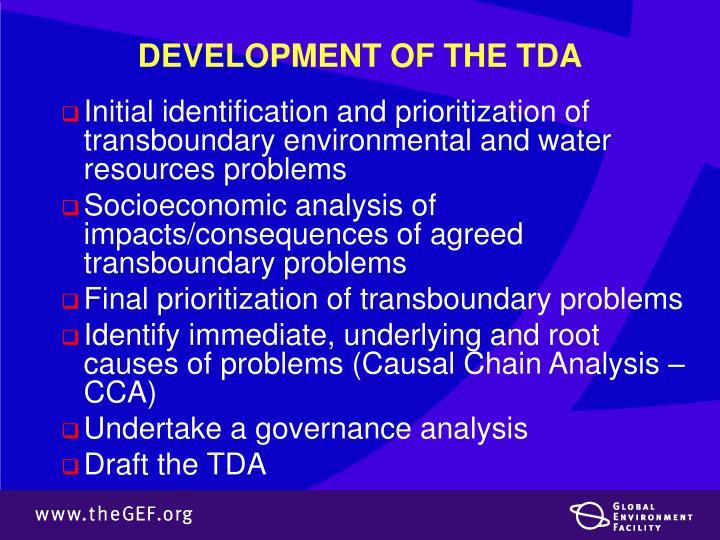 DEVELOPMENT OF THE TDA