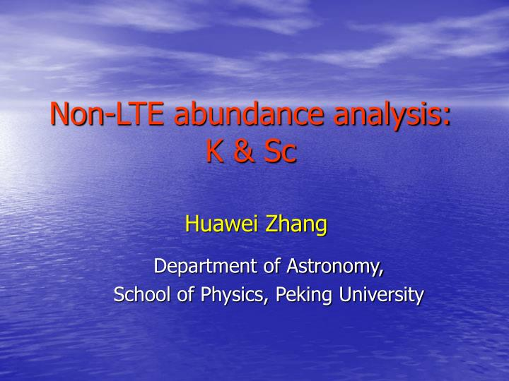 Non-LTE abundance analysis: