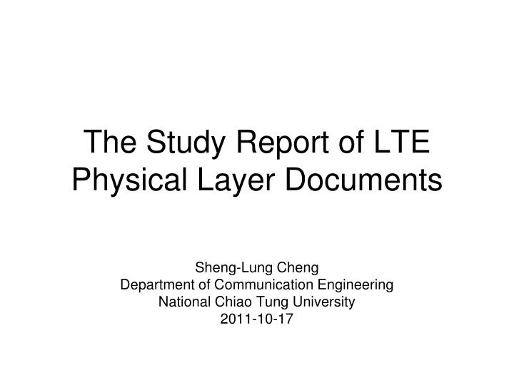 Sheng lung cheng department of communication engineering national chiao tung university 2011 10 17
